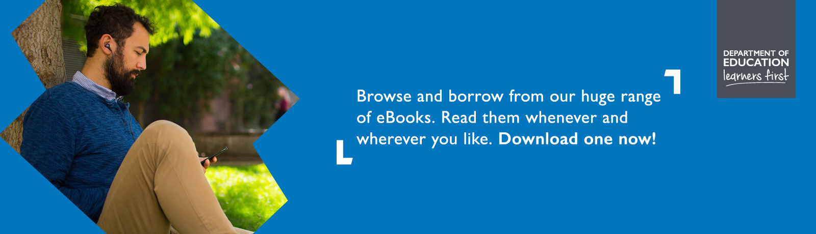 Browse and borrow from our huge range of eBooks. Read them whenever and wherever you like. Download one now!