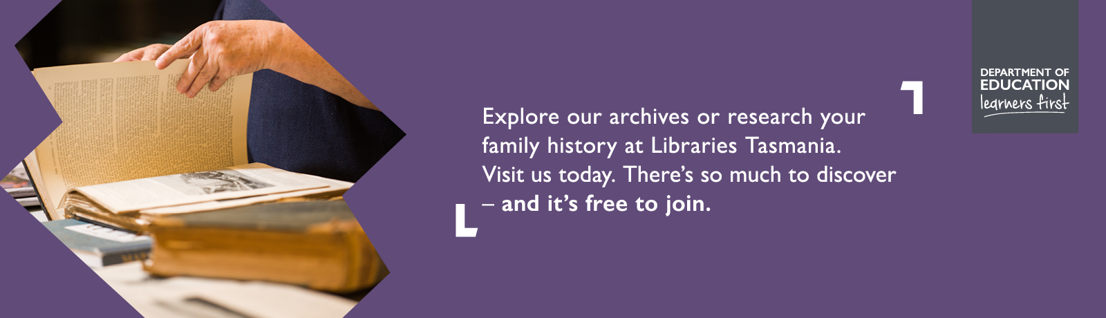 Explore our archives or research your family history at Libraries Tasmania. Visit us today. There's so much to discover - and it's free to join.